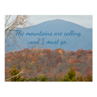 Wanderlust Quote   Mountains Are Calling I Must Go Postcard