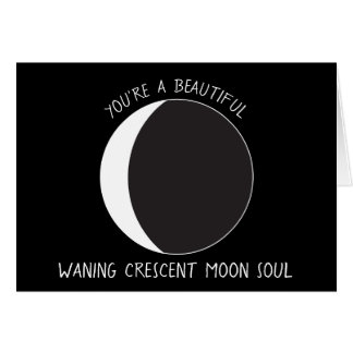 Waning Crescent MOON Phase Greeting Card