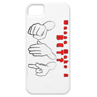 Wanna Bet? iPhone 5 Case