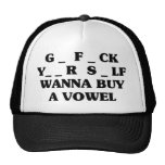 Wanna Buy A Vowel Cap