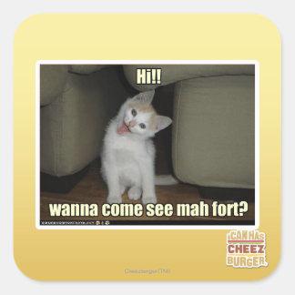 Wanna come see mah fort? square sticker