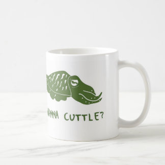 Wanna Cuttle? Mug