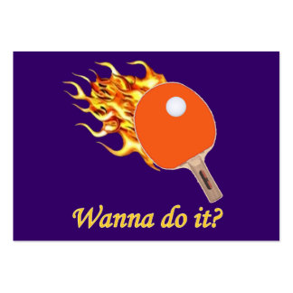 Wanna Do It Flaming Ping Pong Pack Of Chubby Business Cards