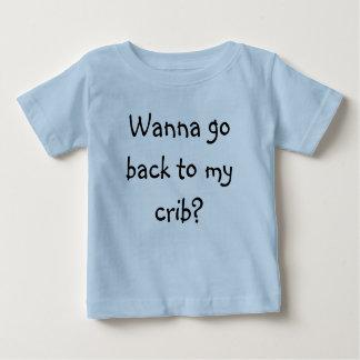 Wanna go back to my crib? tee shirts