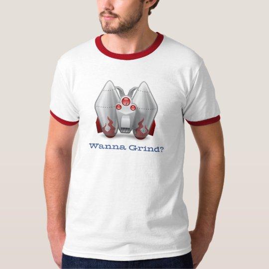 Wanna Grind? T-Shirt
