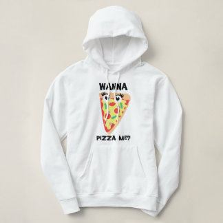 Wanna Pizza Me? Funny Pizza Hoodie Sweater
