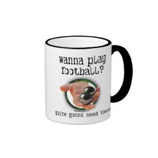 Wanna Play Football Coffee Mug