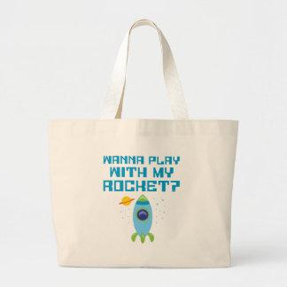 Wanna Play With My Rocket Jumbo Tote Bag