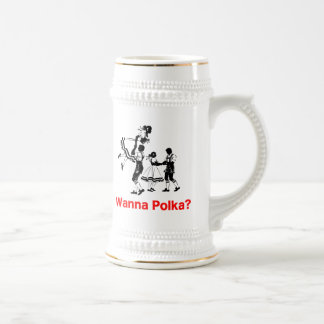 Wanna Polka? Oktoberfest T-shirt Beer Stein