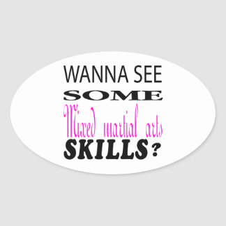 Wanna See Some Mixed martial arts Skill Stickers