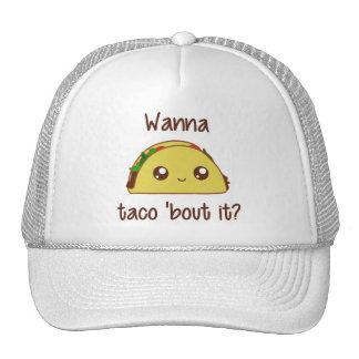 Wanna Taco 'Bout It? Cap