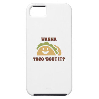 Wanna Taco 'Bout It Case For The iPhone 5