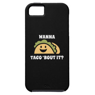Wanna Taco 'Bout It Tough iPhone 5 Case