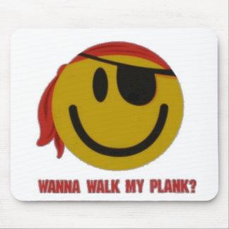 Wanna Walk My Plank Mouse Pad