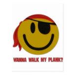 Wanna Walk My Plank Post Cards