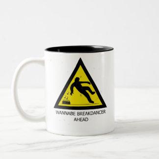 Wannabe Breakdancer Ahead Two-Tone Mug