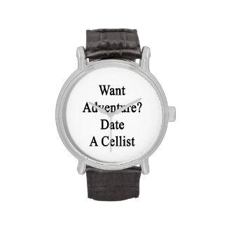 Want Adventure Date A Cellist Wristwatches
