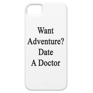 Want Adventure Date A Doctor Cover For iPhone 5/5S
