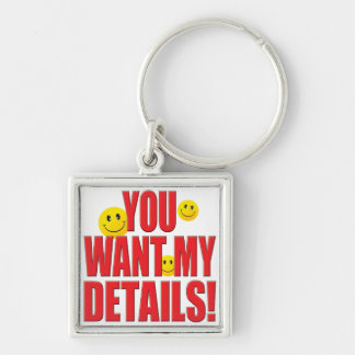 Want Details Life Keychain