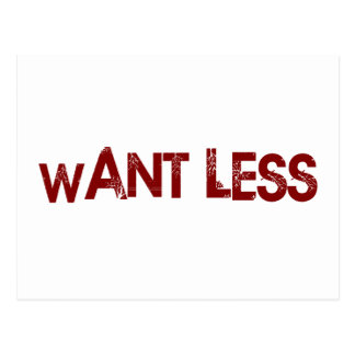 Want Less Postcard