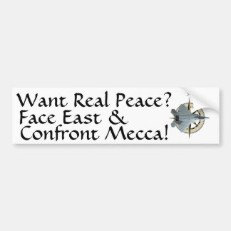 Want Real Middle-East Peace Bumper Sticker