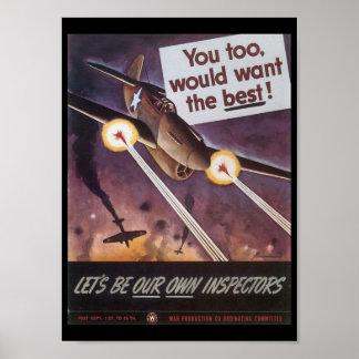 Want The Best World War 2 Poster
