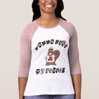 Want To Kiss My Beaver Canadian T-Shirt