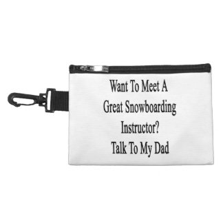 Want To Meet A Great Snowboarding Instructor Talk Accessory Bags