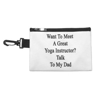 Want To Meet A Great Yoga Instructor Talk To My Da Accessory Bag