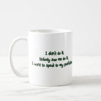 Want to Speak to My Godfather Mug