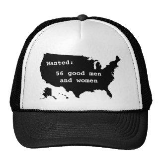 Wanted:  56 Good Men and Women Cap