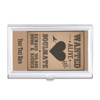WANTED ALIVE: SOULMATE business card holder