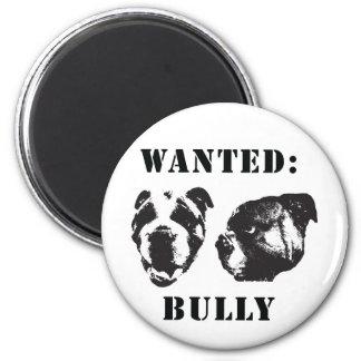 """""""Wanted: Bully"""" english bulldog Magnet"""
