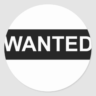 WANTED CLASSIC ROUND STICKER