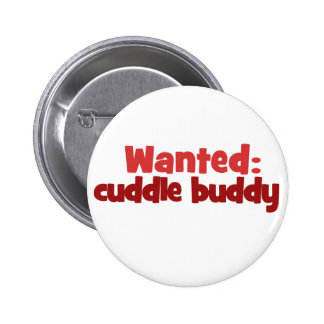 Wanted: Cuddle Buddy 6 Cm Round Badge
