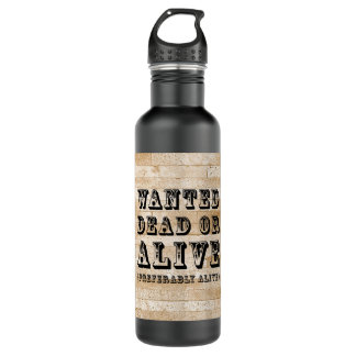 Wanted Dead or Alive 710 Ml Water Bottle