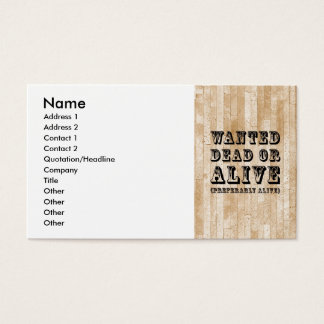 Wanted Dead or Alive Business Card