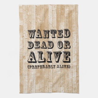 Wanted Dead or Alive Hand Towels