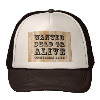 Wanted Dead or Alive Mesh Hat