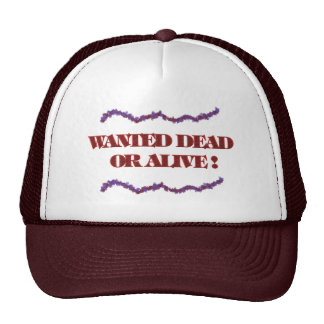 Wanted dead or alive hat