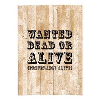 Wanted Dead or Alive Custom Announcement