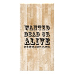 Wanted Dead or Alive Personalized Photo Card
