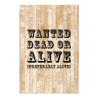 Wanted Dead or Alive Photo Art