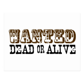 Wanted Dead Or Alive Post Card