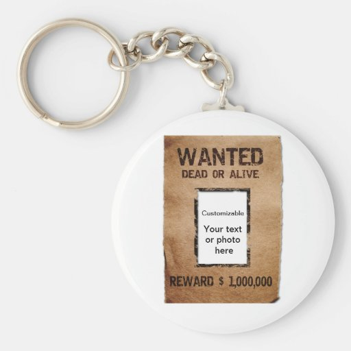 Wanted Dead or Alive Poster Keychain