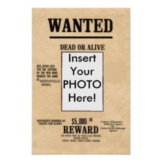 Wanted Dead or Alive Poster U can change words pic