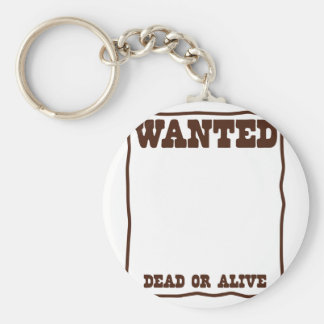 WANTED dead or Alive poster with blank background Key Ring