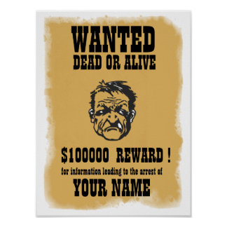 Wanted Dead or Alive Print
