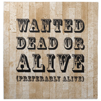 Wanted Dead or Alive Printed Napkin