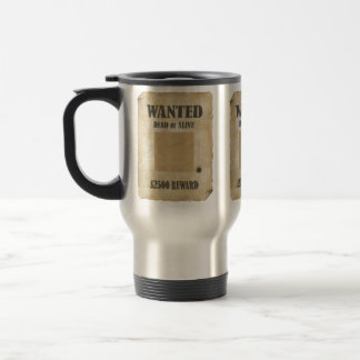 WANTED DEAD OR ALIVE STAINLESS STEEL TRAVEL MUG